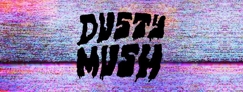 French Fuzzy garagerockers Dusty Mush released CheapEntertainment