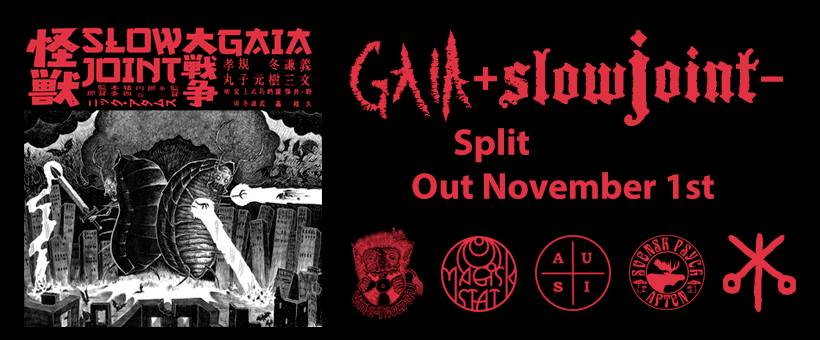 Heavy doom on the Slowjoint​/​Gaia​-​split