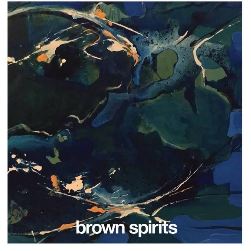 Brown Spirits new trippyalbum