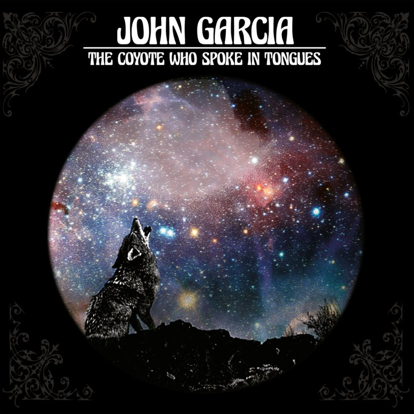 The Coyote Who Spoke In Tongues by John Garcia