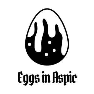 Eggs In Aspic Compilation