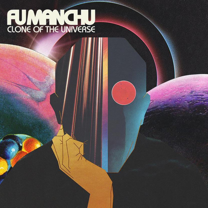 Clone of The Universe by Fu Manchu