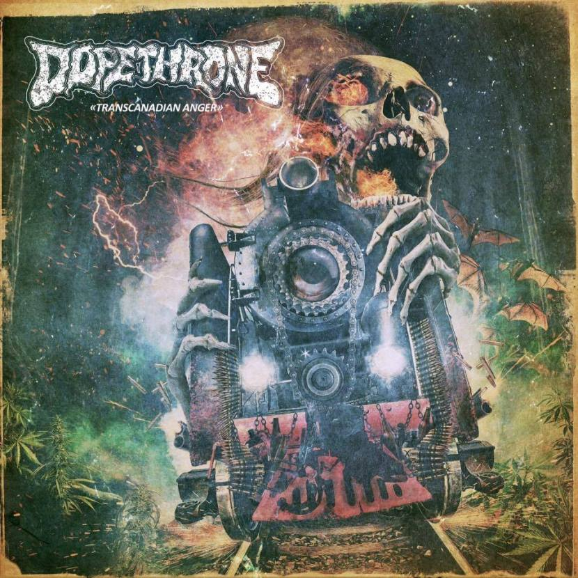 Dopethrone release Transcanadian Anger