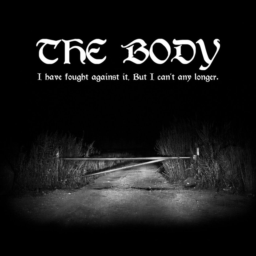 Intense and bleak record by The Body