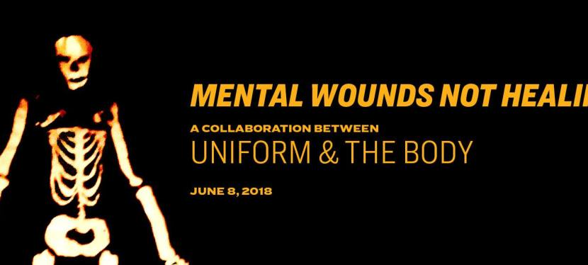 Uniform and The Body release Mental Wounds Not Healing
