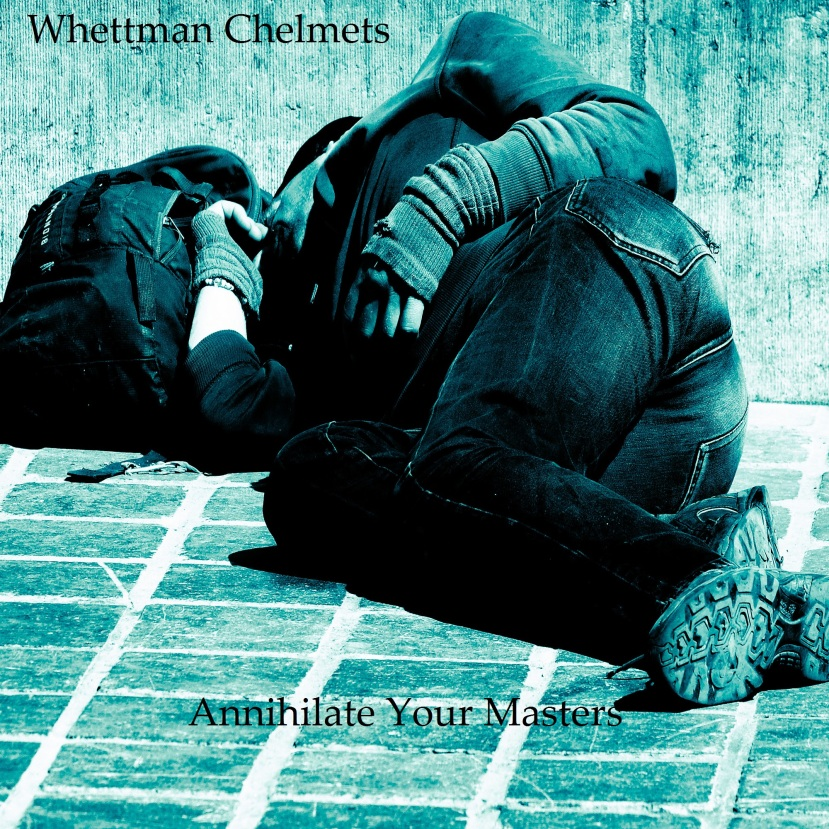 "EXCLUSIVE PREMIERE: the experimental album ""Annihilate Your Masters"" by WhettmanChelmets"