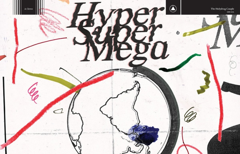 "The Holydrug couple release ""Hyper Super Mega"""