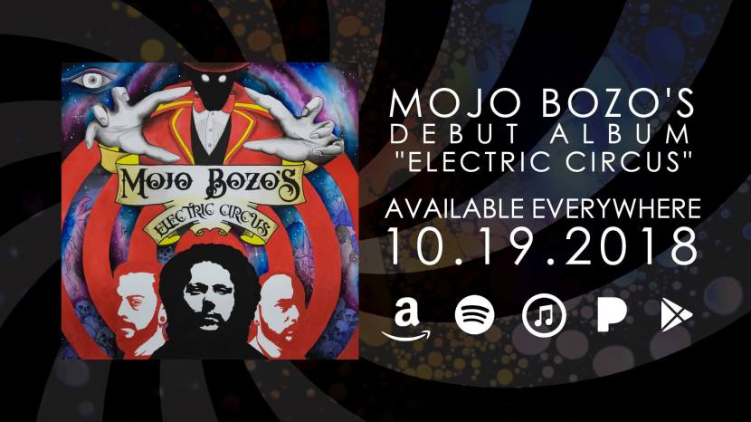 """Mojo Bozo's Electric Circus release """"Electric Circus"""" +interview"""