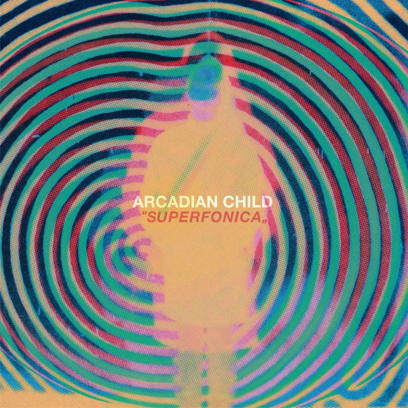 Arcadian Child release Superfonica