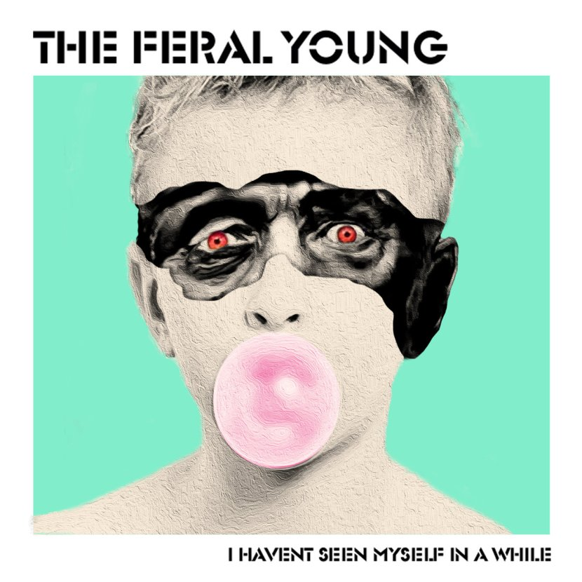 The Feral Young release I Haven't Seen Myself in aWhile