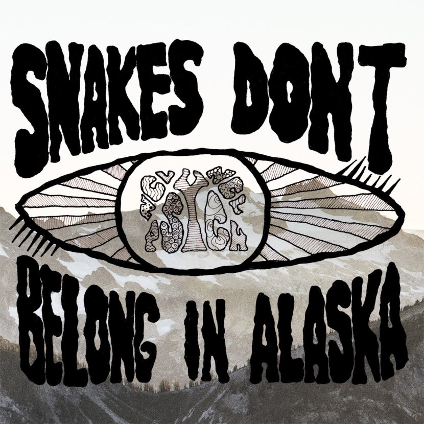 Snakes Don't Belong In Alaska