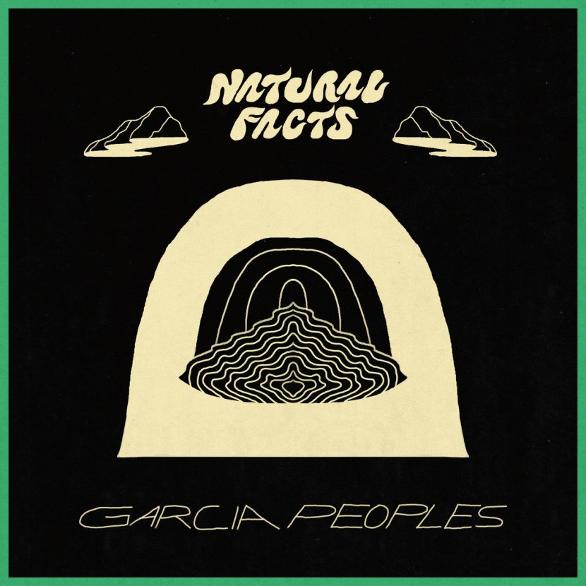 Garcia Peoples release first track from upcoming NaturalFacts