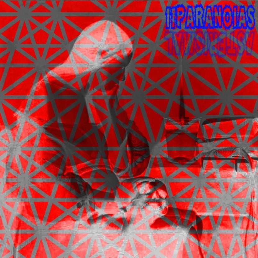 Psychedelic noise 11PARANOIAS