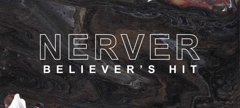 """Believer's Hit"" byNerver"